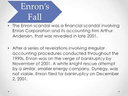 enron enron s fall• the enron scandal