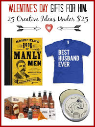 valentine s day gifts for him 25 creative ideas under 25 the coupon project