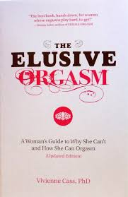 THE ELUSIVE ORGASM the best book hands down for women whose.