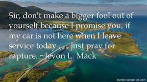 Jevon L Mack quotes: top famous quotes and sayings from Jevon L Mack via Relatably.com