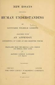 new essays concerning human understanding leibniz gottfried new essays concerning human understanding