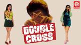 Dev Kumar Double Cross Movie