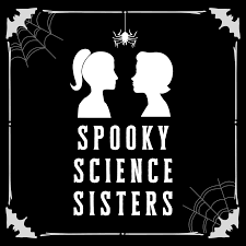 Spooky Science Sisters