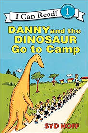 Danny And The Dinosaur Amazon Com Danny And The Dinosaur Go To Camp 9780064442442