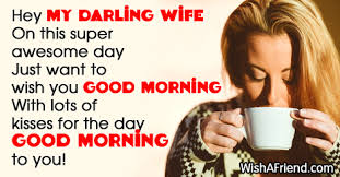 Good Morning Quotes To My Wife Best of Good Morning Message For Wife Hey My Darling Wife On This