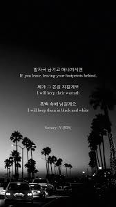 Bts Lyrics On Twitter I Will Keep Them In Black And White Scenery