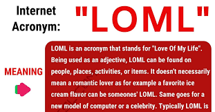 Be Stands For Loml Meaning What Does Loml Stand For With Interesting