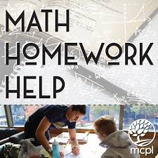 homework help monroe county public library na info drop in for one on one help math and science assignments arithmetic algebra geometry trigonometry calculus physics chemistry istep