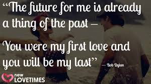 My First Love Quotes Stunning 48 Quotes About First Love To Make You Nostalgic New Love Times