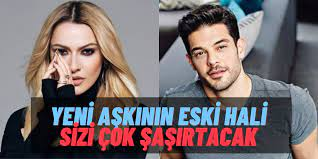 Yok Artık: Hadise'nin Yeni Sevgilisi Mehmet Dinçerler'in Zaman İçinde  Geçirdiği Değişim Herkesi Şoke Etti!