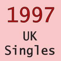 Uk No 1 Singles 1997 Uk Singles Chart Totally Timelines