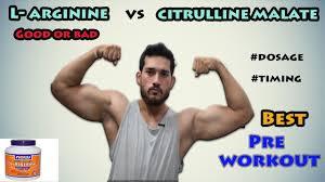 best pre workout l arginine or citrulline malate nitric oxide no hindi jst s fitness