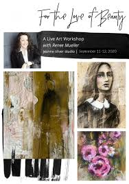 For The Love of Beauty Live Art Workshop with Renee Mueller - Jeanne Oliver
