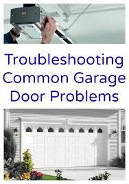troubleshooting garage door openerTroubleshooting Garage Door And Garage Door Repair For Genie