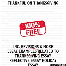thankful on thanksgiving essay thankful on thanksgiving