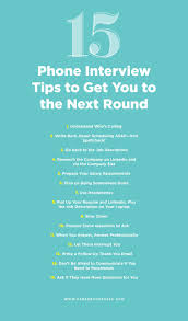 Career Interview Tips 15 Sneaky Phone Interview Tips To Get You To The Next Round