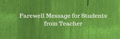 Teacher Message Farewell Message For Students From Teacher Pure Love Messages