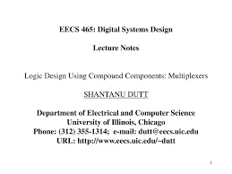 Digital Design Lecture Notes Eecs 465 Digital Systems Design Lecture Notes Ppt Download