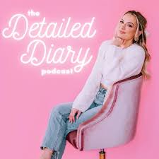 The Detailed Diary Podcast