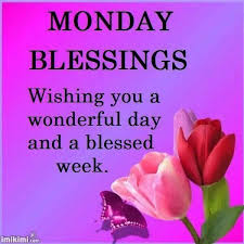 Christian Monday Quotes Best Of Monday Blessings Wishing You A Wonderful Week Pictures Photos And