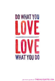 Do What You Love Quotes Delectable Download Do What You Love Love What You Do Quote Ryancowan Quotes