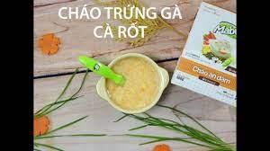 Hướng dẫn nấu Cháo trứng gà cà rốt cho bé ăn dặm