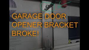 garage door opener bracket broke diag plan and repair full