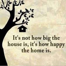 Family Quotes Inspiration It's Not How Big The House Is It's How Happy The Home Is Pictures