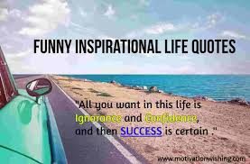 Amazing Funny Inspirational Life Quotes Motivation Wishing Learn