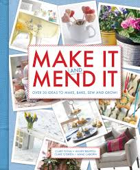 Make It and Mend It: Amazon.fr: Flynn, Clare, Bruffell, Hilary, O'Brien,  Clare, Caborn, Anne: Livres anglais et étrangers