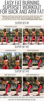 burn your back and arm fat fast this fat burning upper body workout routine will