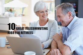 Telecommuter Jobs 10 Great Telecommuting Jobs For Retirees Telecommute Jobs