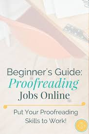 proofreading essay toreto co online proofreader ex nuvolexa 255 best lance writing images books earn money online college essay proofreader bf2abb3394756d3166acfb425031ef1a