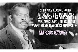9 Citations Inspirantes De Marcus Garvey