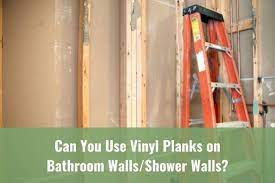 can you use vinyl planks on bathroom
