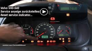2001 Volvo S40 Service Light Volvo V40 S40 Service Anzeige Zurückstellen Reset Service Indicator