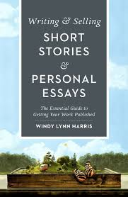 writing selling short stories personal essays writersdigestshop click on image to zoom