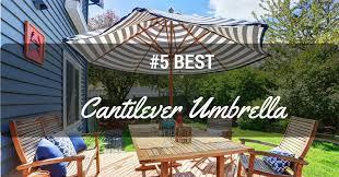 5 best cantilever umbrella