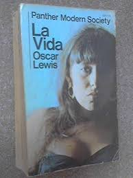 la vida a puerto rican family in the culture of poverty san juan  la vida a puerto rican family in the culture of poverty san juan and new york by oscar lewis abebooks