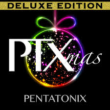 Pentatonix Official Website : PTXMAS DELUXE (WITH 2 NEW TRACKS ...