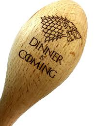 The Wooden Spoon Game Game of Thrones Inspired House Stark Dinner is Coming Large Wooden 68