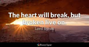 Broken Heart Quotes Enchanting Broken Quotes BrainyQuote