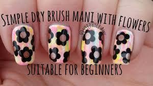 Simple Dry Brush Acid Wash Flower Nail Art Design For Beginners ...