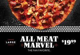 get a large all meat marvel pizza for