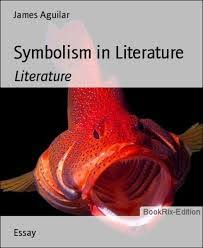 symbolism in literature term papers on the use of symbols in stories symbolism in literature