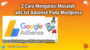 how to fix earnings at risk ads txt adsense