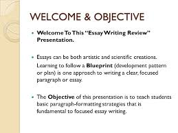 essay writing review spring semester student support services  welcome objective welcome to this essay writing review presentation
