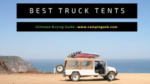 6 Best Truck Tents 2019 Review 🚘 (Ultimate Buying Guide)