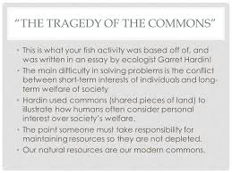 chapter section the environment and society learning targets the tragedy of the commons this is what your fish activity was based off of