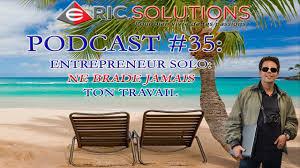 Entrepreneur Solo Ne Brade Jamais Ton Travail Podcast 35